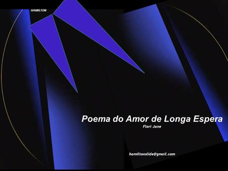 Poema do Amor de Longa Espera