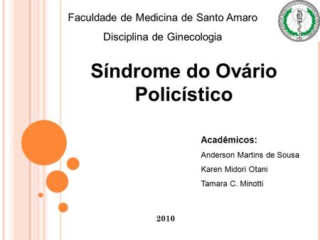 Síndrome do Ovário Policístico