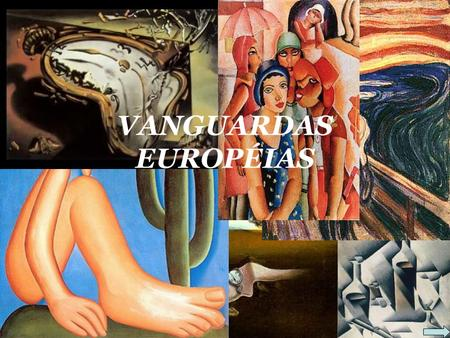 VANGUARDAS EUROPÉIAS.