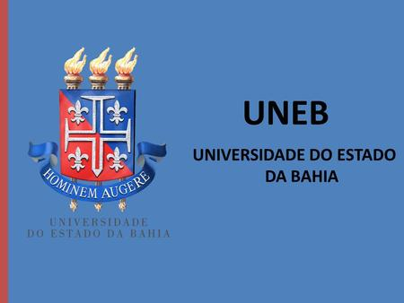 UNEB UNIVERSIDADE DO ESTADO DA BAHIA. CURSO DE TURISMO Campus I - Salvador.