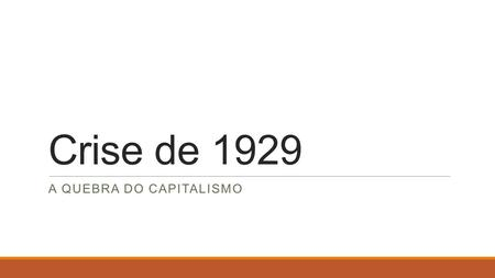 A quebra do capitalismo