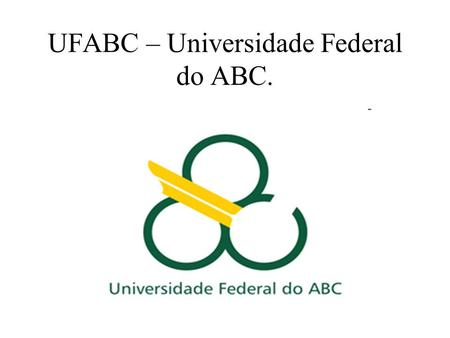 UFABC – Universidade Federal do ABC.. Uma sala de aula da UFABC.