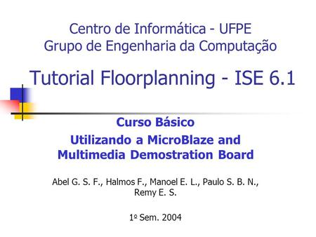 Tutorial Floorplanning - ISE 6.1