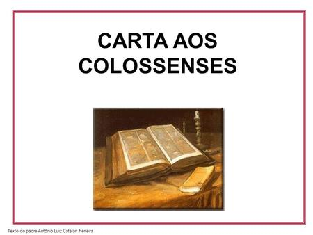 CARTA AOS COLOSSENSES.