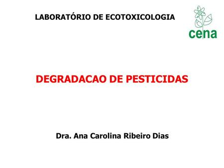 DEGRADACAO DE PESTICIDAS