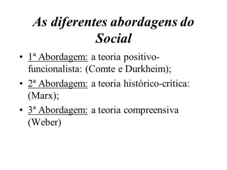 As diferentes abordagens do Social