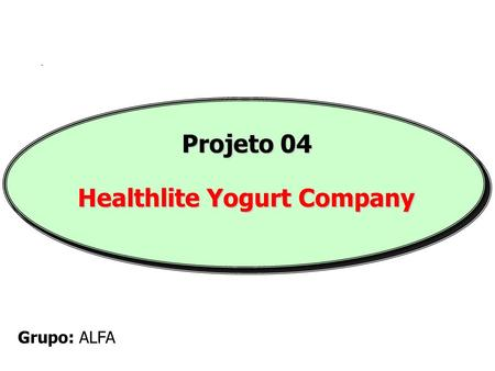 healthlite yogurt company essays The essay will explore the basic beliefs a healthcare provider and faith diversity a healthcare provider and faith diversity.