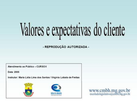 Valores e expectativas do cliente