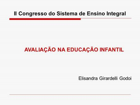 II Congresso do Sistema de Ensino Integral