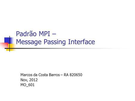 Padrão MPI – Message Passing Interface