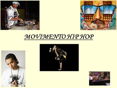 MOVIMENTO HIP HOP.