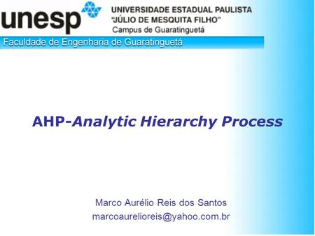 AHP-Analytic Hierarchy Process