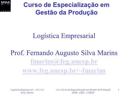 Ps graduao em logstica logstica de operaes globais ppt carregar curso de especializao em gesto da produo fandeluxe Choice Image