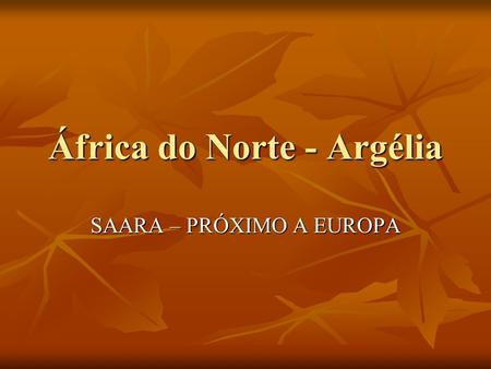 África do Norte - Argélia