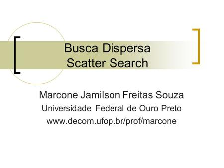 Busca Dispersa Scatter Search