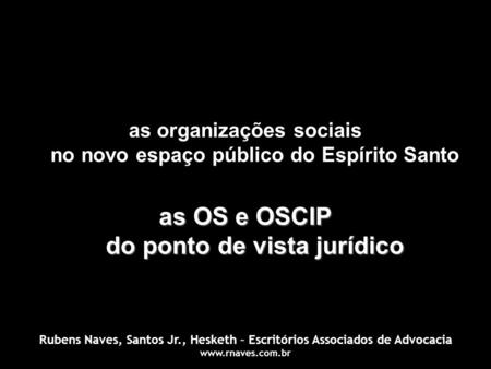 as OS e OSCIP do ponto de vista jurídico