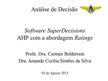 Software SuperDecisions AHP com a abordagem Ratings