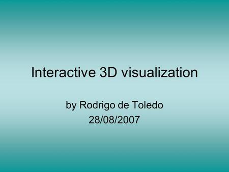 Interactive 3D visualization