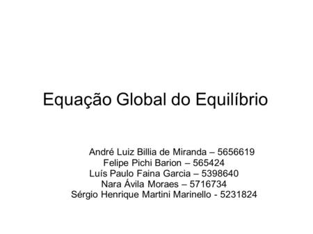 Equação Global do Equilíbrio