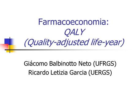 Farmacoeconomia: QALY (Quality-adjusted life-year)