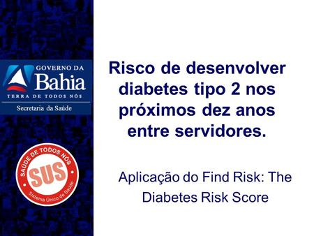 Aplicação do Find Risk: The Diabetes Risk Score