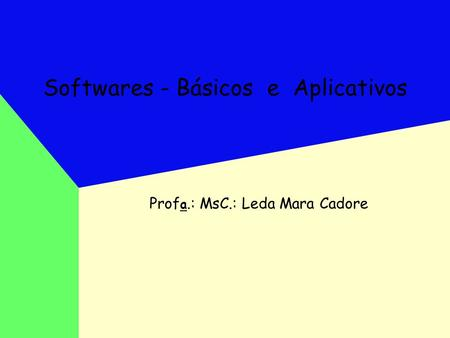 Softwares - Básicos e Aplicativos