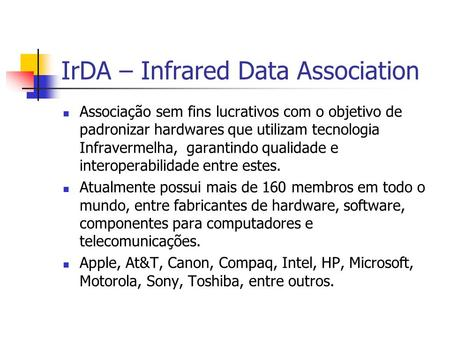 IrDA – Infrared Data Association