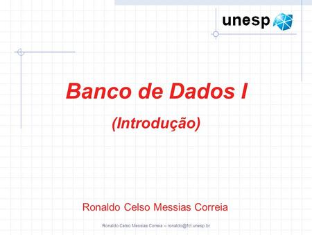 Ronaldo Celso Messias Correia –