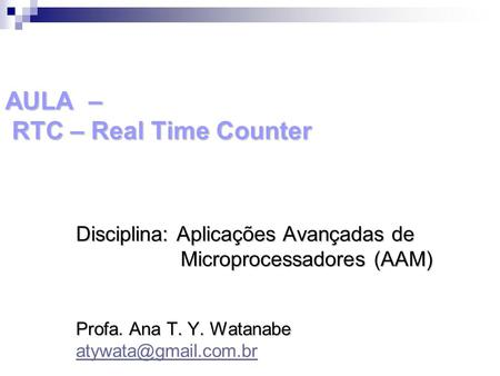 AULA – RTC – Real Time Counter