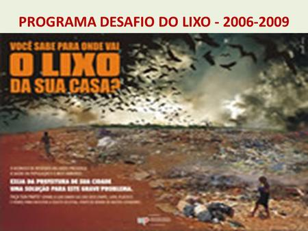 PROGRAMA DESAFIO DO LIXO