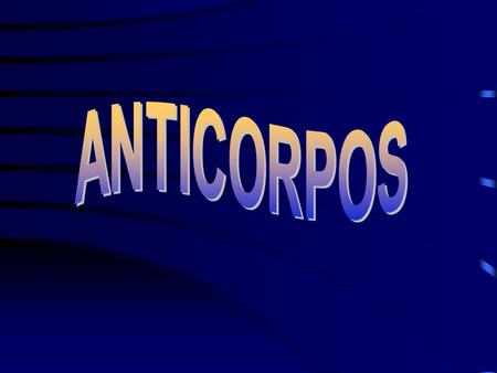 ANTICORPOS.