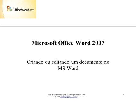 Criando ou editando um documento no MS-Word