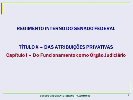 REGIMENTO INTERNO DO SENADO FEDERAL