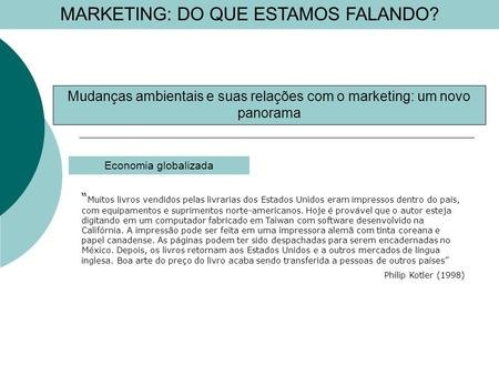 MARKETING: DO QUE ESTAMOS FALANDO?