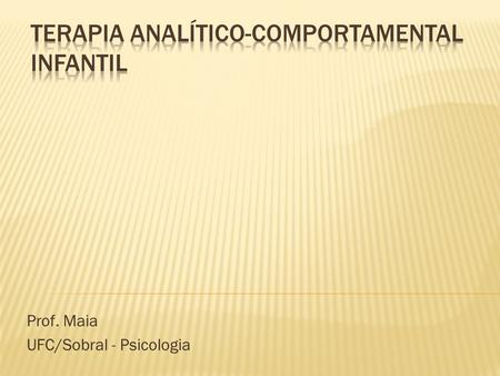 Terapia analítico-comportamental infantil