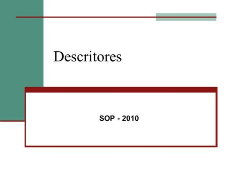 Descritores SOP - 2010.