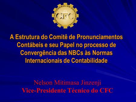 Vice-Presidente Técnico do CFC