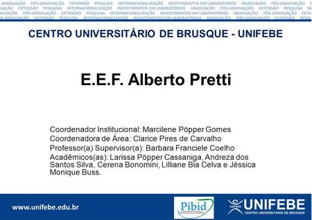 CENTRO UNIVERSITÁRIO DE BRUSQUE - UNIFEBE