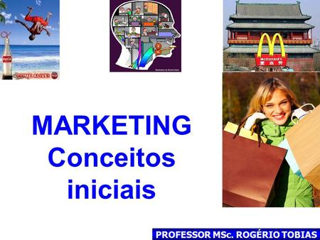MARKETING Conceitos iniciais