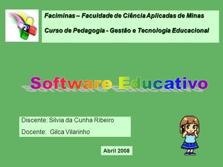 Software Educativo Faciminas – Faculdade de Ciência Aplicadas de Minas