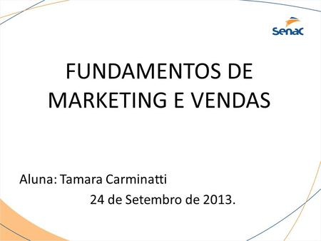FUNDAMENTOS DE MARKETING E VENDAS