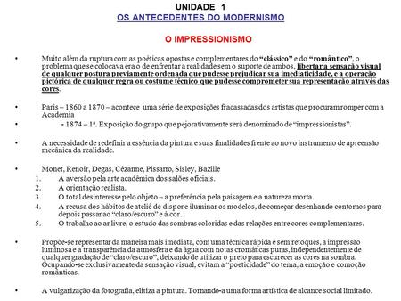 UNIDADE 1 OS ANTECEDENTES DO MODERNISMO
