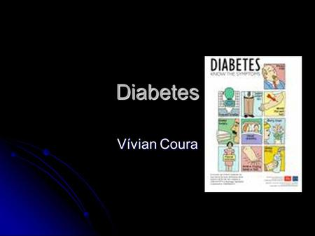 Diabetes Vívian Coura.