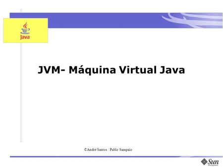 JVM- Máquina Virtual Java