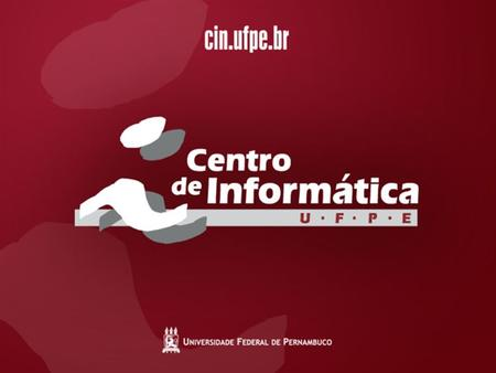 CIn/UFPE – IN1029 – Engenharia de Requisitos - Prof. Jaelson Brelaz  1.