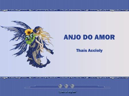 ANJO DO AMOR Thaís Accioly.