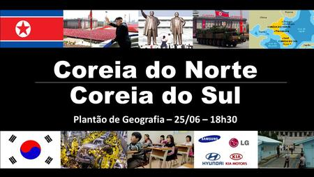 Coreia do Norte Coreia do Sul