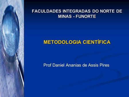 FACULDADES INTEGRADAS DO NORTE DE MINAS - FUNORTE