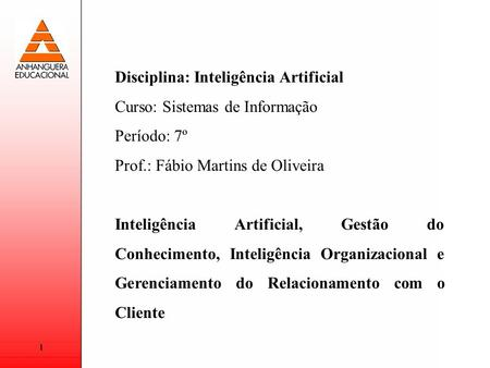 Disciplina: Inteligência Artificial