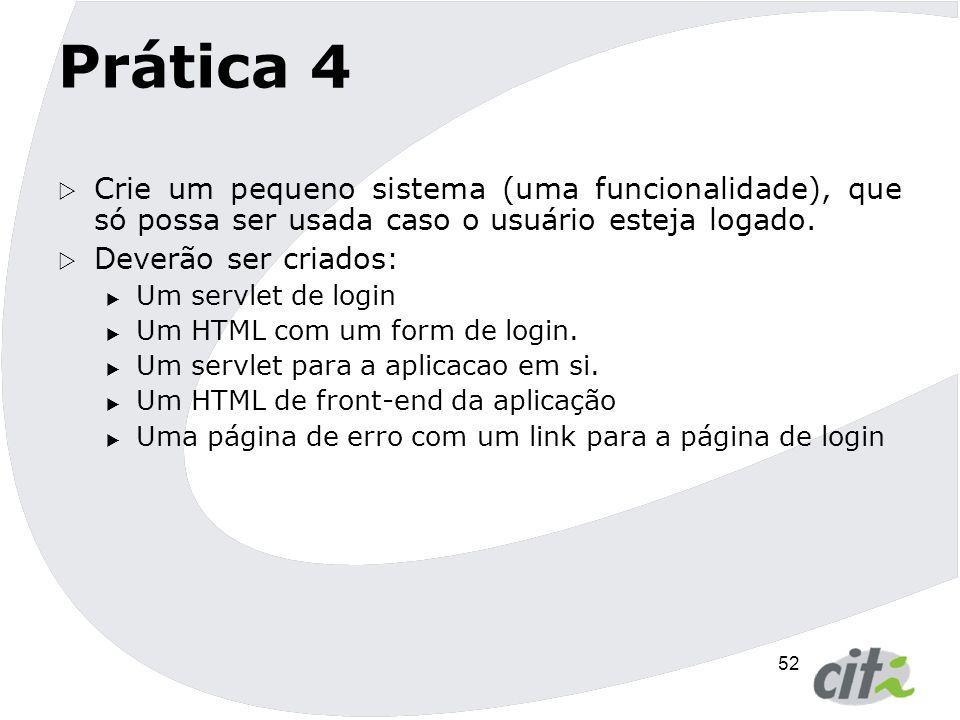 53 Método sendError()  M é todos sendError() da interface HttpServletResponse: public void sendError(int sc) throws IOException public void sendError(int sc, String msg) throws IOException  Envia um erro como resposta para o cliente utilizando o c ó digo de status e limpa o buffer de sa í da.